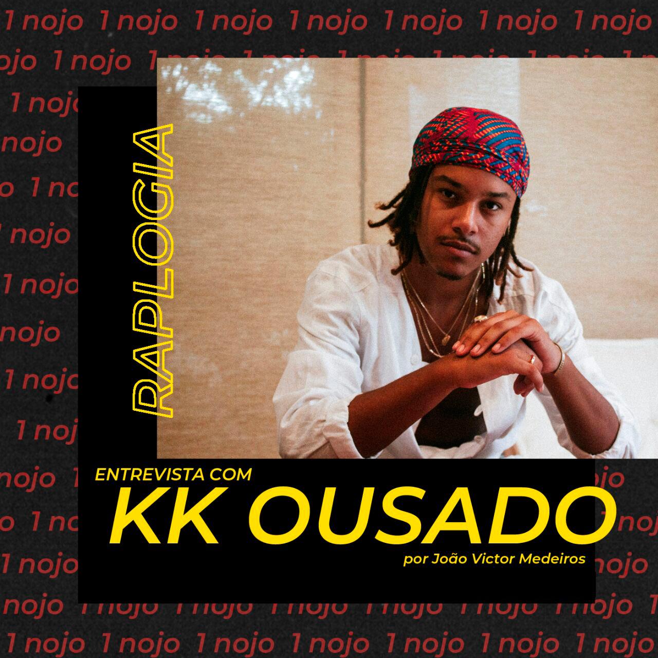 Raplogia entrevista: KK Ousado