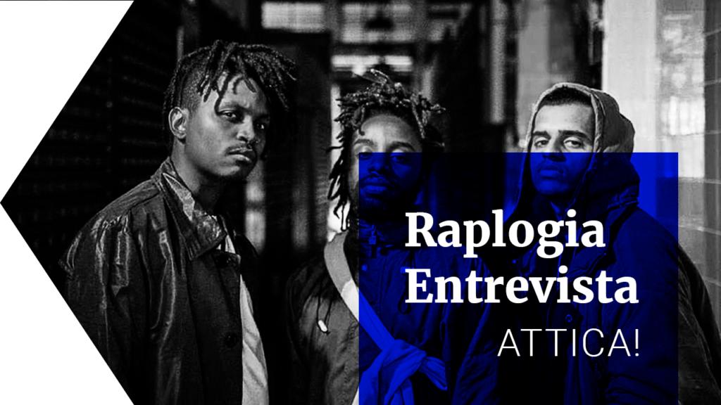 Raplogia entrevista: ATTICA!
