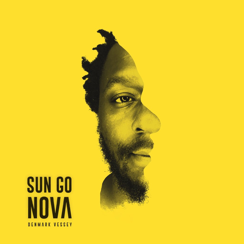 Denmark Vessey - Sun Go Nova