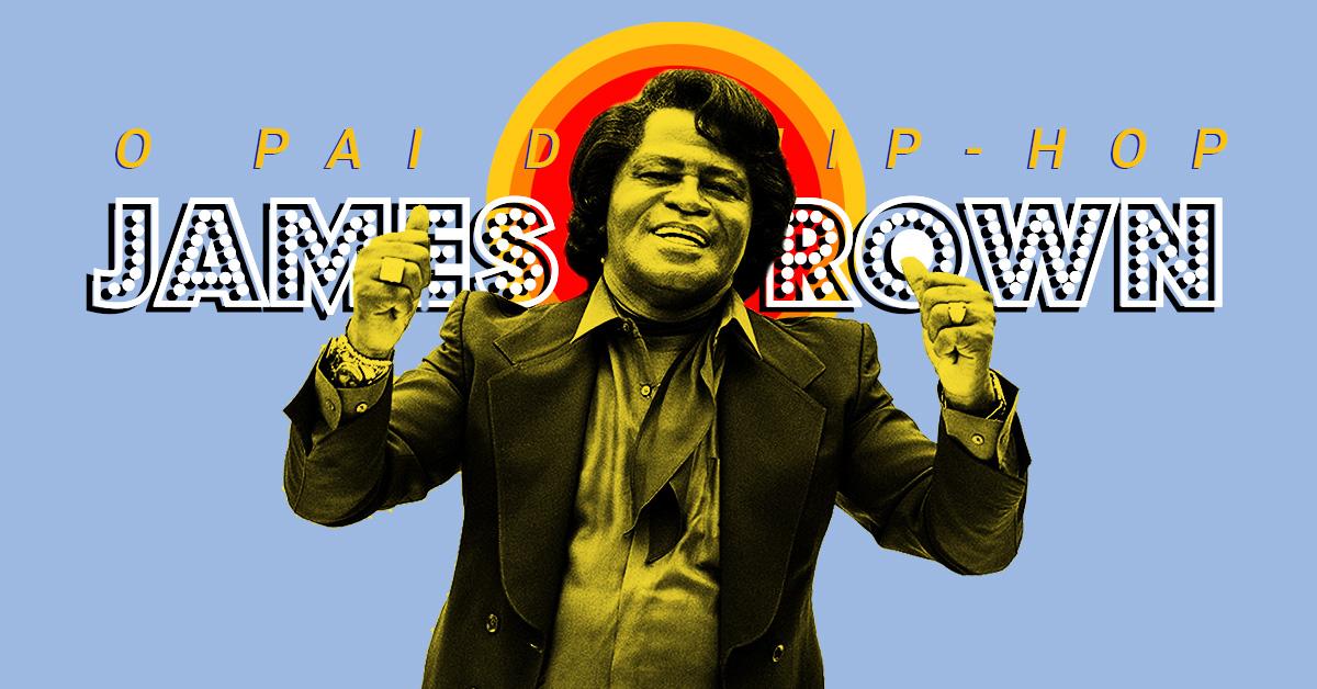 Não haveria hip-hop sem James Brown: Um tributo ao pai do Funky