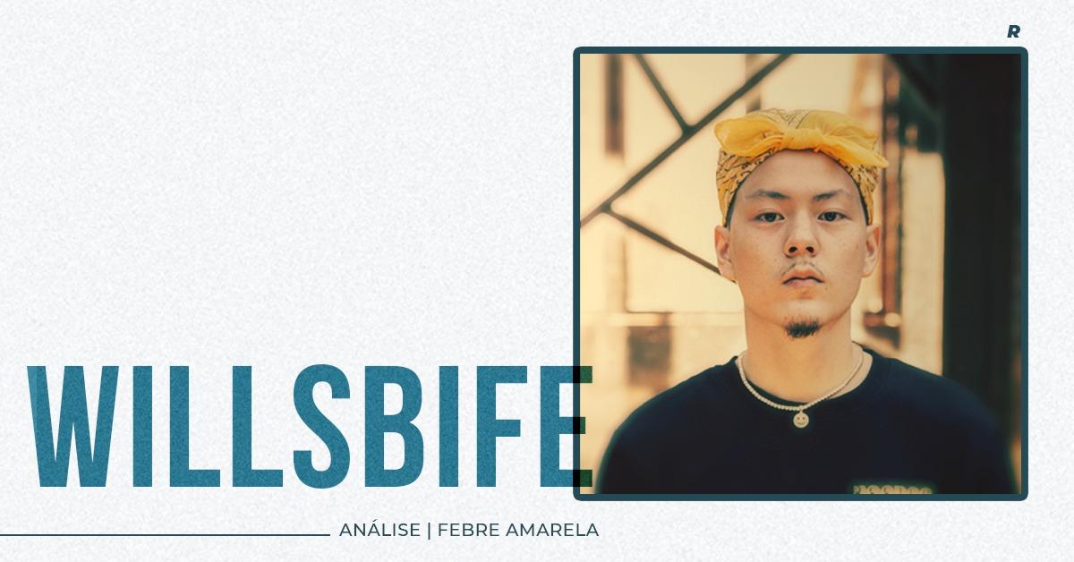 Análise | Febre Amarela – Willsbife
