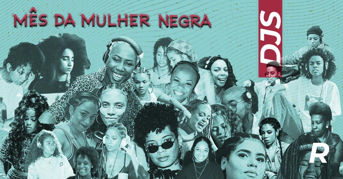 #JulhodasPretas: DJs que movimentam o hip-hop